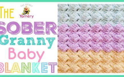 EASIEST CROCHET BABY BLANKET EVER!! 👼 | The Sober Granny Baby Blanket | The Secret Yarnery