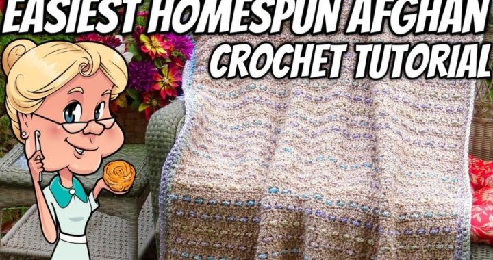Easiest Homespun Afghan Ever - Crochet Tutorial - 2 different afghans with 1 pattern