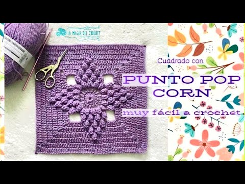 GRANNY con punto POP CORN - La Magia del Crochet -