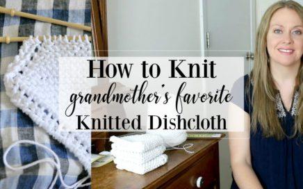 Grandmother's Favorite Dishcloth Knitting Pattern Tutorial