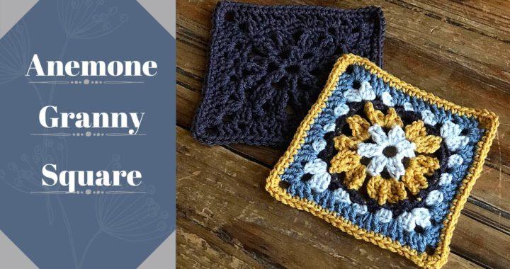How To Crochet A Granny Square/ Crochet Pattern/ Tutorial/ Anemone Granny Square