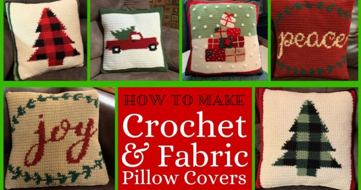 How to Assemble Crochet and Fabric Pillow Covers