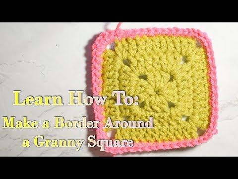 How to Border a Granny Square with Single Crochet