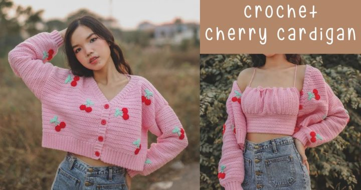 How to Crochet Crop Cherry Cardigan   Crochet Cardigan Tutorial   Chenda DIY