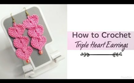 How to Crochet Triple Heart Earrings