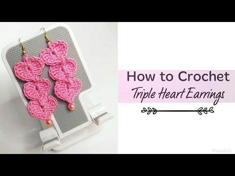 How to Crochet Triple Heart Earrings