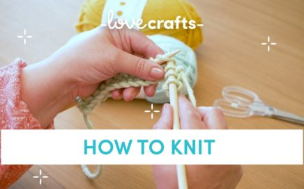 How to Knit - for absolute BEGINNERS!