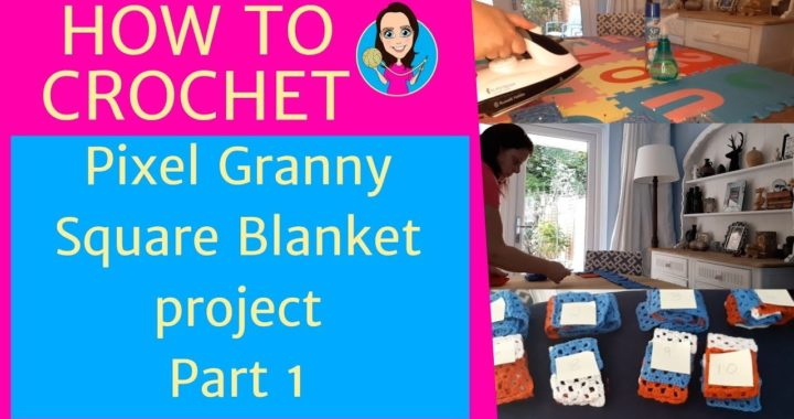 How to put together a crochet project - Part 1