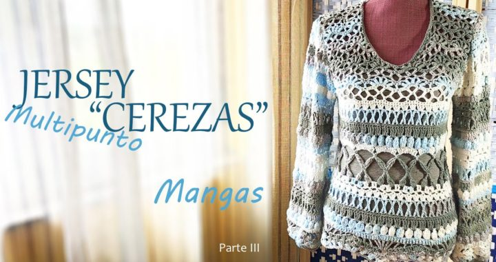 "Jersey ""Cerezas"" Ganchillo Parte III Mangas * Sweater ""Cherries"" Crochet Sleeves * Saekita Ganchillo"