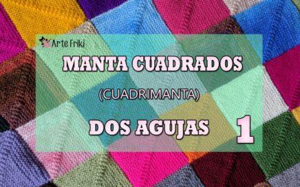 Manta Cuadrados Dos Agujas [TUTORIAL PARTE 1/4]