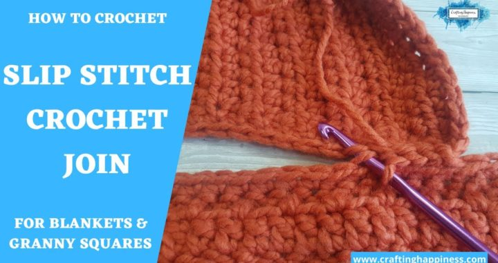 Slip Stitch Crochet Join Tutorial (For Blankets, Granny Squares) | Crafting Happiness
