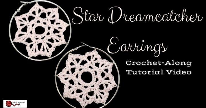 ~~~ Star Dreamcatcher Earrings ~~~ Crochet-Along Tutorial