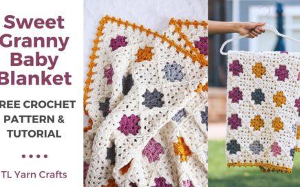 Sweet Granny Baby Blanket *FREE CROCHET PATTERN W/ STEP-BY-STEP TUTORIAL*