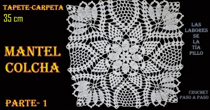TAPETE CUADRADO [MANTEL - COLCHA]- CROCHET Paso a Paso - PARTE 1