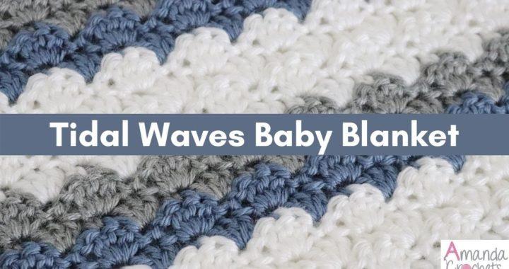 Tidal Waves Baby Blanket | Easy Crochet Blanket Tutorial