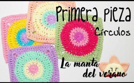 1ª pieza Círculos - La manta del verano crochet/ganchillo (tutorial)