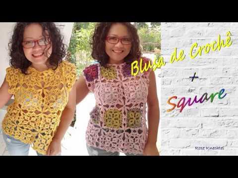 Blusa de Crochê + Square