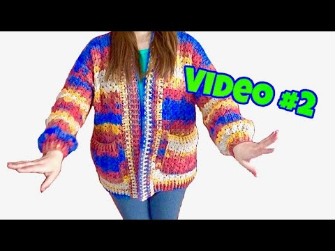 CROCHET CARDIGAN  FACIL Y RAPIDO  Video #2