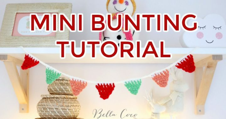 CROCHET: EASY MINI BUNTING | Bella Coco Crochet