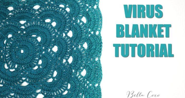 CROCHET: VIRUS BLANKET  | Bella Coco Crochet