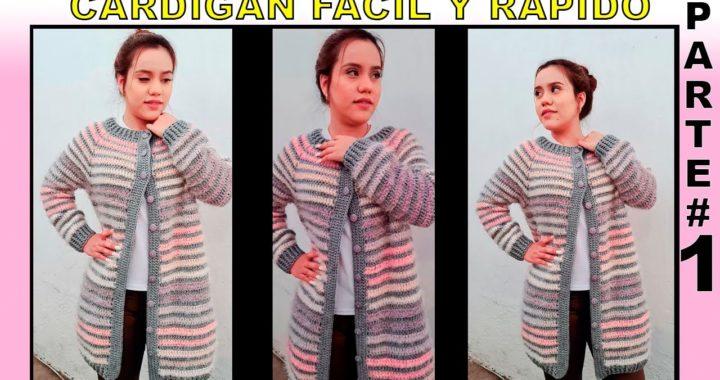 Cardigan facil y rapido | Cardigan a crochet | Cardigan paso a paso Parte #1
