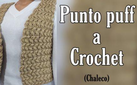 Chaleco tejido a crochet para mujer(punto puff)