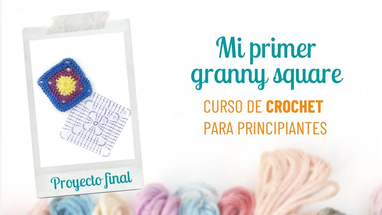 Cómo tejer granny squares - Curso de crochet para principantes (Proyecto final)