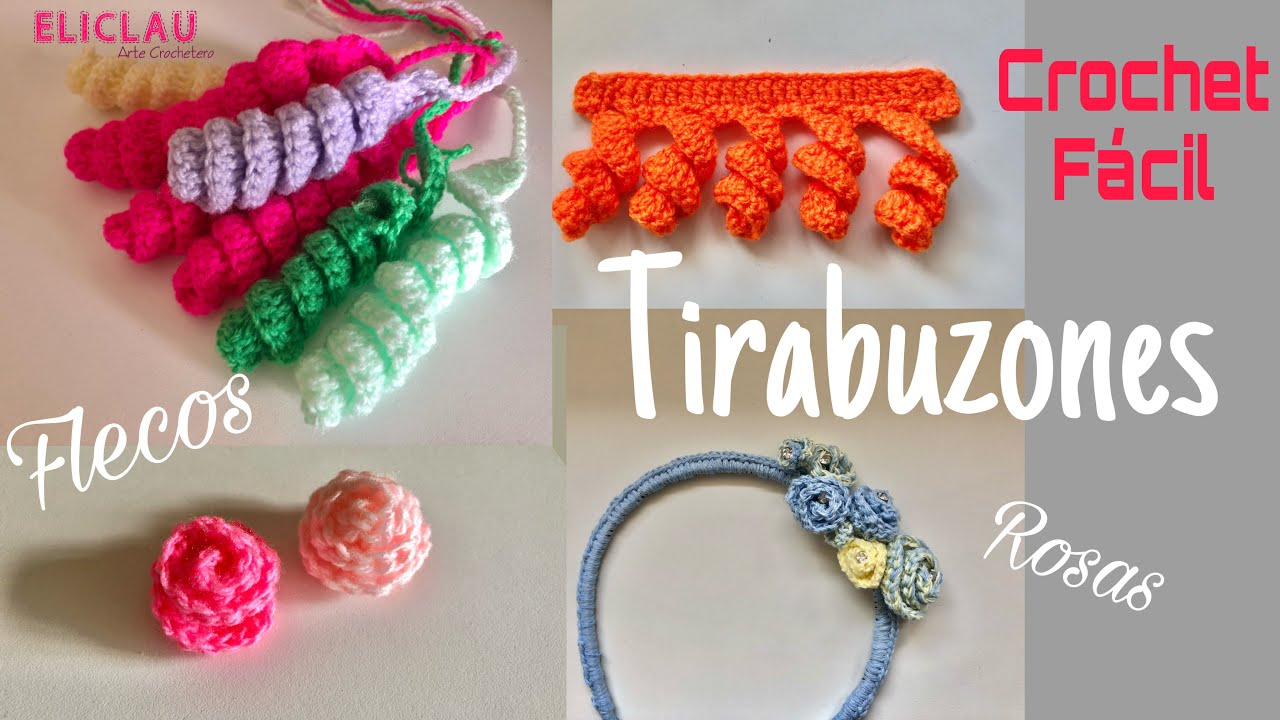Como tejer TIRABUZONES a Crochet + ROSITAS + FLECOS   EliClau