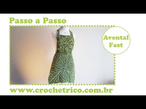 Crochê: Avental Fast - Destras - Aula 01/02 - Prof. Ivy (Crochê Tricô)