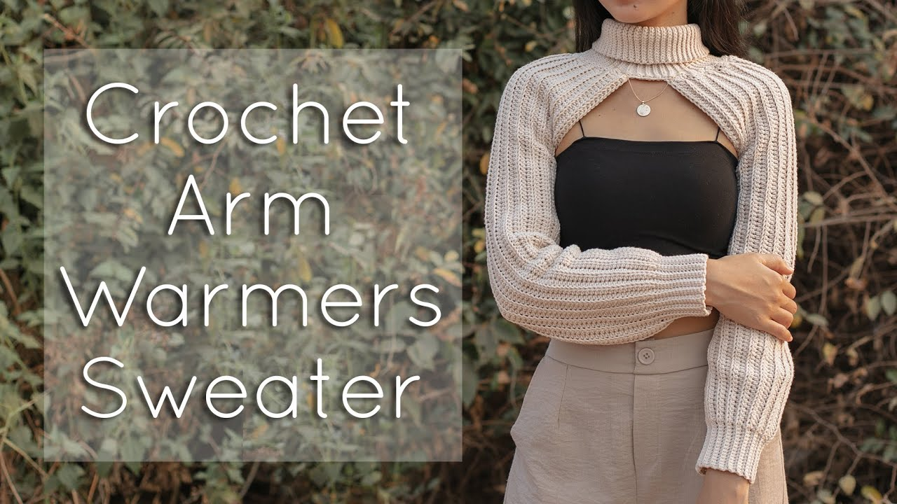 Crochet Arm Warmers Sweater Tutorial | Easy Crochet For Beginners | Chenda DIY
