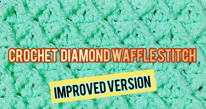 Crochet Diamond Waffle Stitch Improved Version for Beginners | Written Pattern |CHAIN Multiples of 4