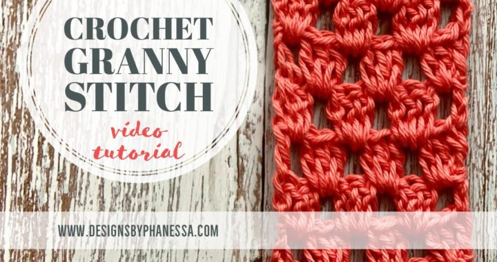Crochet Granny Stitch Tutorial