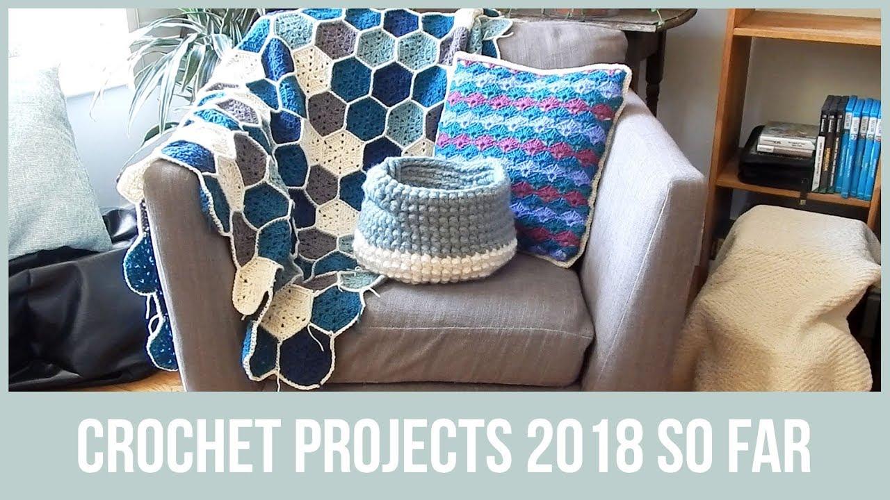 Crochet Projects So Far in 2018