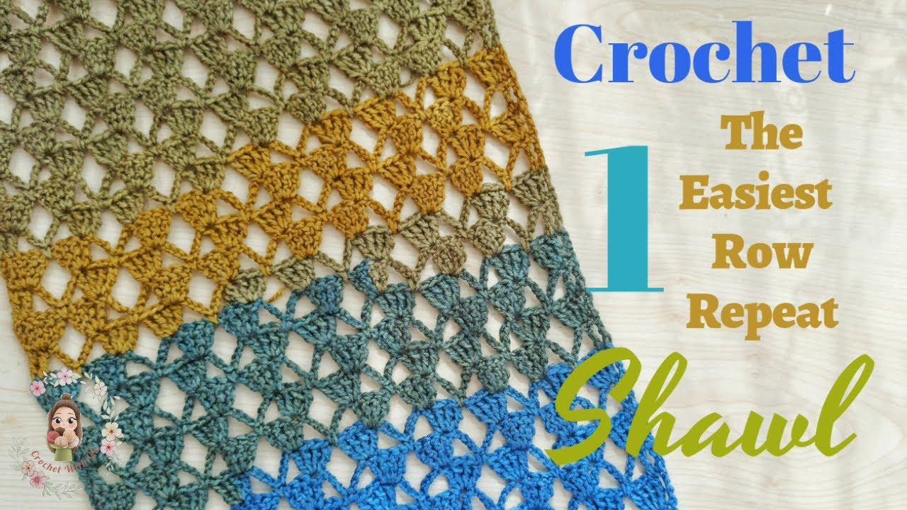 Crochet The Easiest 1 Row Repeat Shawl Pattern / Beginner Friendly Tutorial