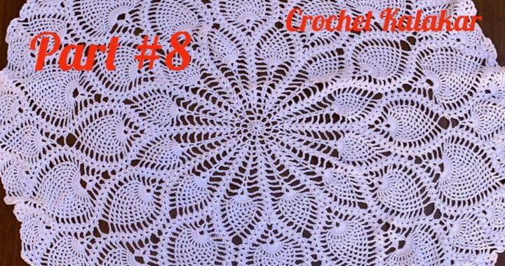 Crochet pineapple tablecloth Tutorial | Crochet pineapple Table runner Pattern | Part # 8