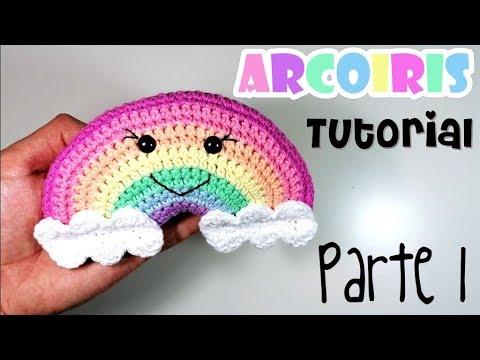 DIY ARCOIRIS Parte 1 Tutorial amigurumi crochet/ganchillo