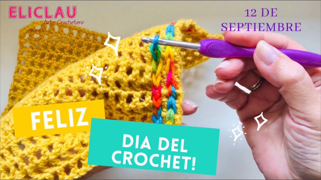 Día Internacional del Crochet ... Unidos por el crochet | EliClau