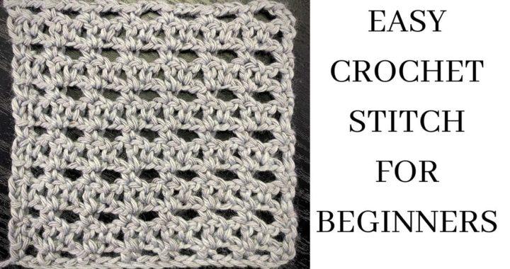 Easy Crochet Stitch for Beginners