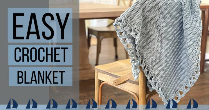 FAST and EASY Crochet Baby Blanket: Sail Away Baby Blanket Crochet Tutorial : Crochet Pattern