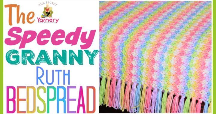 FASTEST CROCHET BLANKET EVER! | The Speedy Granny Ruth Crochet Bedspread | The Secret Yarnery