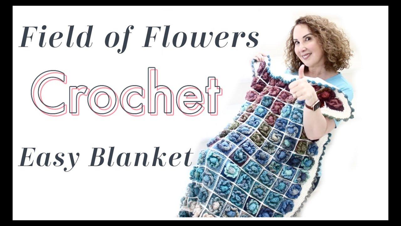Field of Flower Easy Crochet  Blanket Tutorial