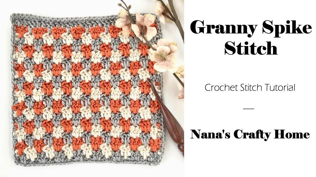 Granny Spike Stitch Crochet Tutorial