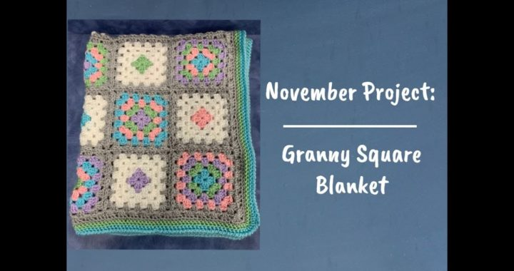 Granny Square Blanket: Part 2