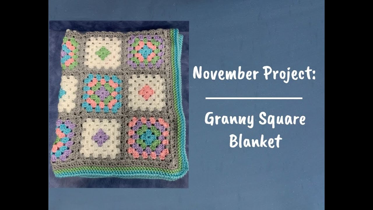 Granny Square Blanket: Part 2