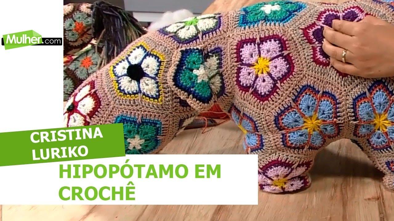Hipopótamo em crochê - Cristina Luriko - 07/05/2018