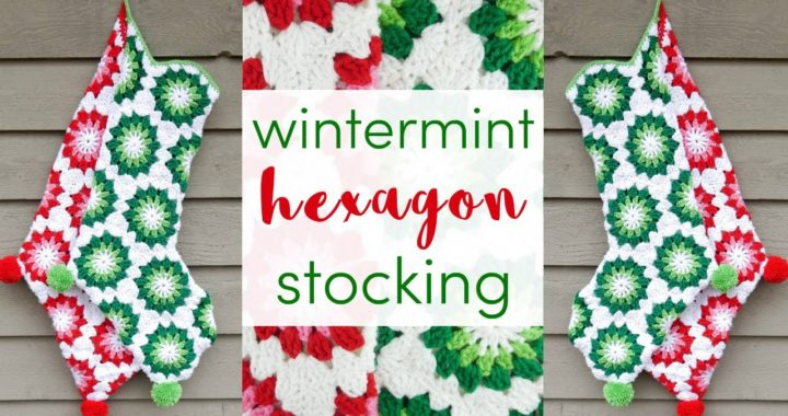 How To Crochet The Wintermint Hexagon Stocking