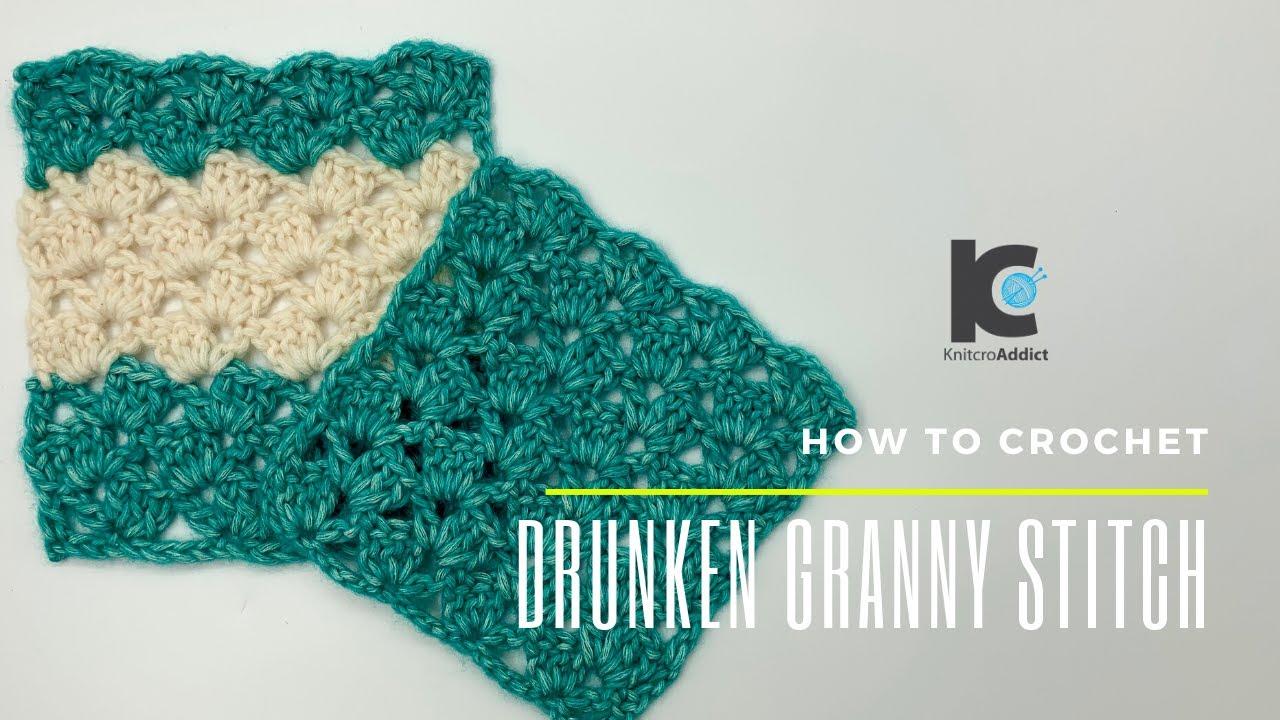 How to Crochet : Drunken Granny Stitch