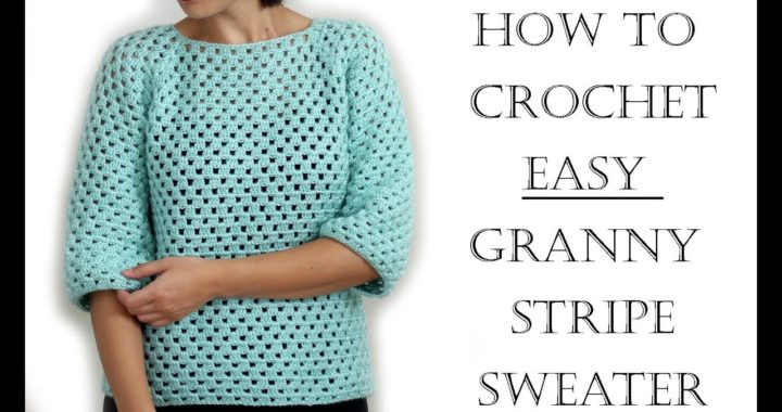 How to Crochet Easy Granny Sweater