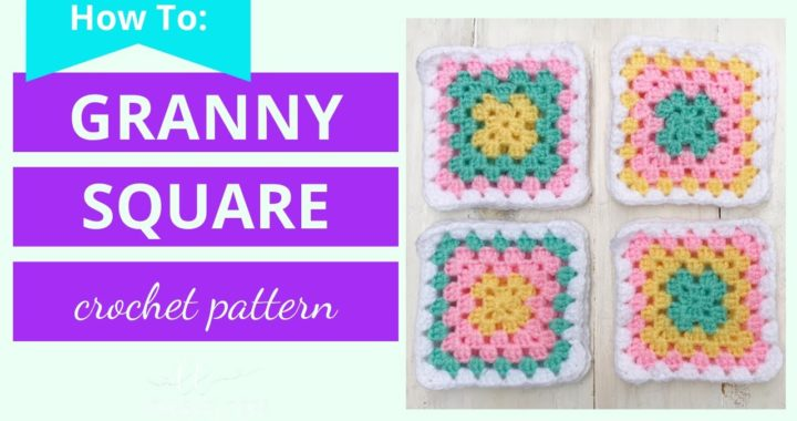How to Crochet a Granny Square Video Tutorial
