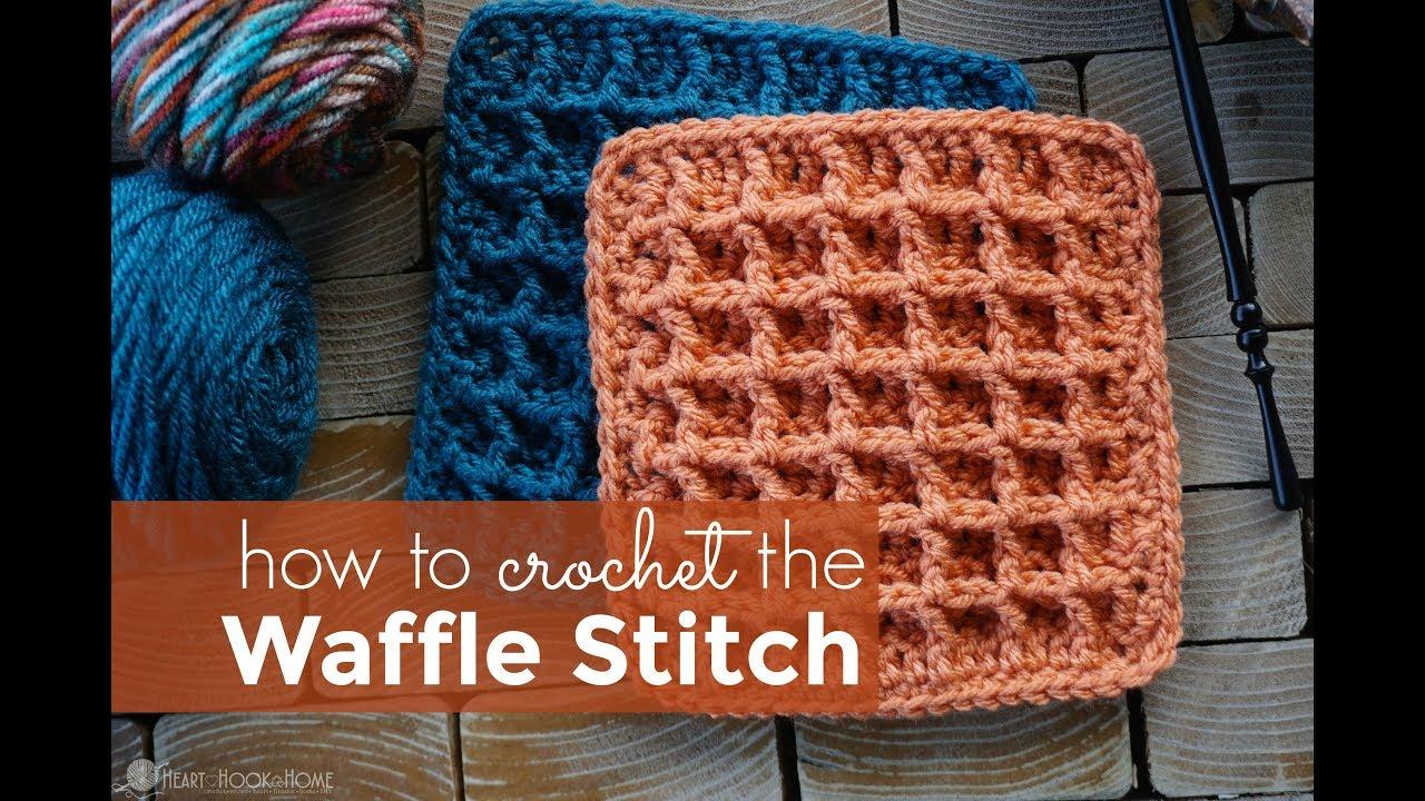 How to Crochet the Waffle Stitch: Waffle Stitch Tutorial
